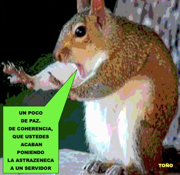 Hasta las ardillas piden coherencia con AstraZeneca
